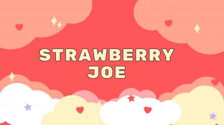 Strawberry Joe
